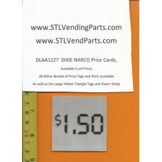 DIXIE Narco 1.50 Price Window Labels